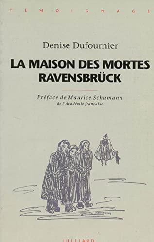 9782260009610: La maison des mortes: Ravensbrück (Témoignage)