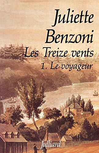 9782260010005: Les Treize Vents, Tome 1 : Le voyageur