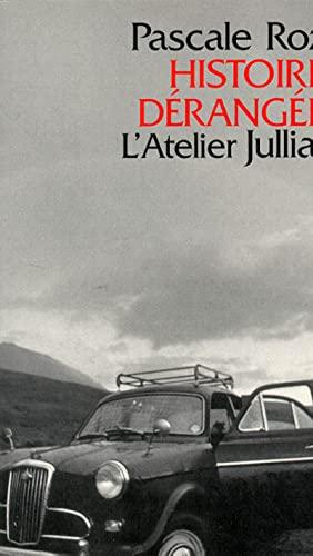 9782260010258: Histoires derangees: Nouvelles (Collection L'Atelier Julliard) (French Edition)