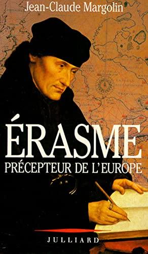 9782260011378: ERASME. : Précepteur de l'Europe (Essais)