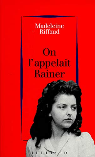 9782260011620: On l'appelait Rainer: 1939-1945 (French Edition)