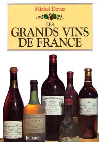9782260012047: GRAND VINS DE FRANCE