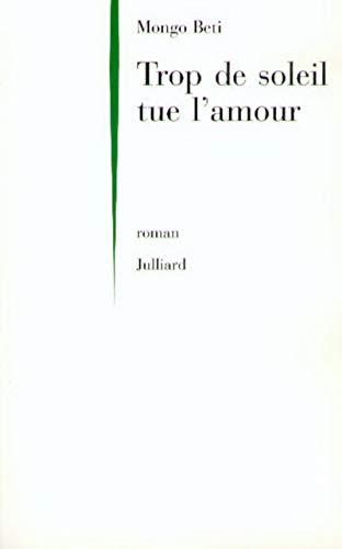 9782260012429: Trop de soleil tue l'amour: Roman (French Edition)