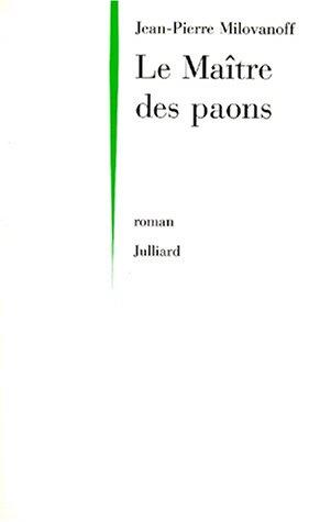 9782260014447: Le maître des paons: Roman (French Edition)