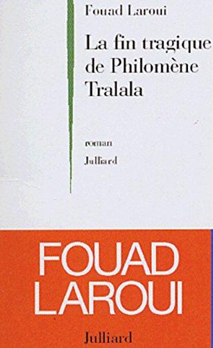 9782260016304: La Fin Tragique de Philom�ne Tralala