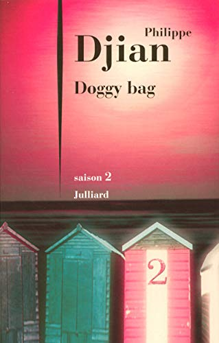 Doggy Bag (French Edition) (2260016634) by Philippe Djian