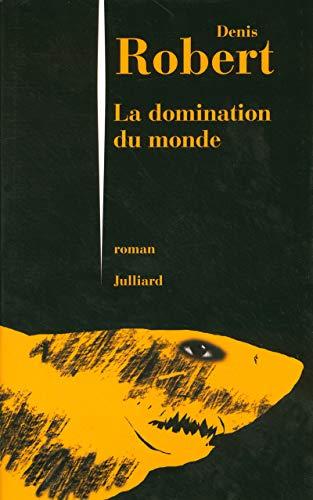 9782260017073: La domination du monde (French Edition)