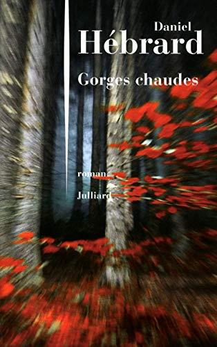 9782260017158: Gorges chaudes