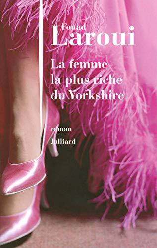 9782260017455: La femme la plus riche du Yorkshire (French Edition)