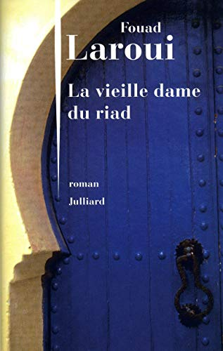 9782260019596: La vieille dame du riad (French Edition)
