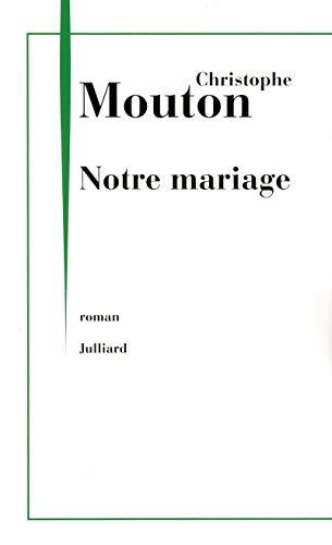 9782260020745: Notre mariage
