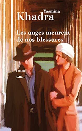9782260020967: Les anges meurent de nos blessures (Roman) (French Edition)