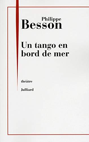 Un tango en bord de mer: Besson, Philippe