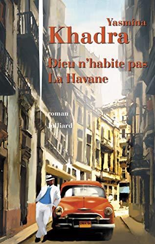 9782260024217: Dieu n'habite pas La Havane