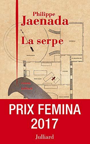 9782260029397: La Serpe - Prix Femina 2017