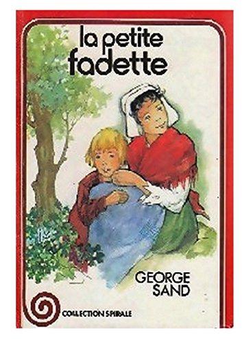 9782261001842: La Petite Fadette : Version abrégée (Collection Spirale)