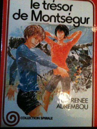 9782261001972: Le Trésor de Montségur (Collection Spirale)