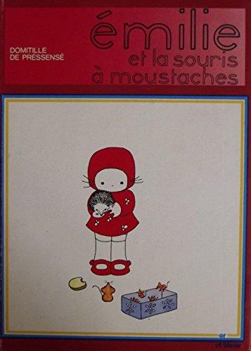 9782261002993: Émilie et la Souris á Moustaches
