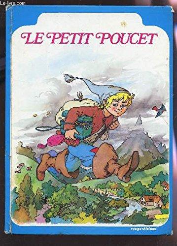 9782261003600: Le Petit Poucet (Collection rouge et bleue)