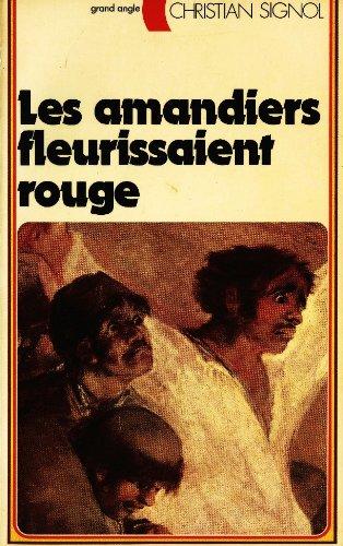 9782261004157: Les Amandiers fleurissaient rouge (Grand angle)