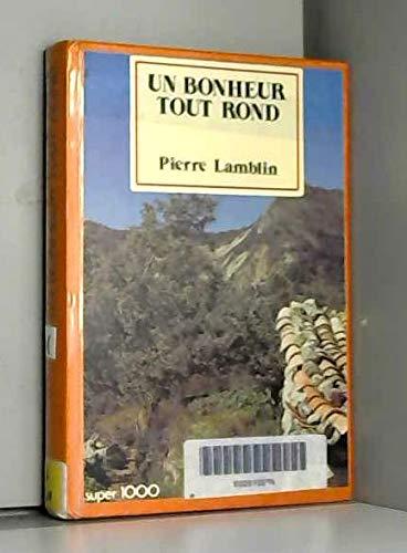 Un Bonheur tout rond (Super 1000): Pierre Lamblin Jean