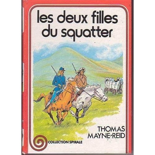 9782261004195: Les Deux filles du squatter (Collection Spirale)