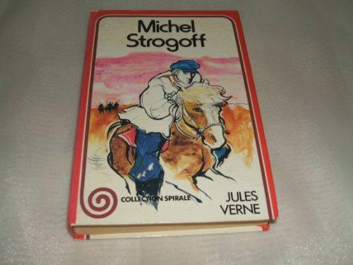 9782261004836: Michel Strogoff