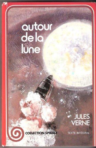 Autour de la lune: Jules Verne
