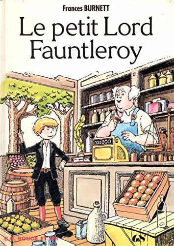 Le petit lord fauntleroy: Frances Hodgson Burnett,