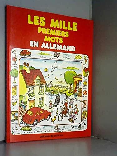 9782261007608: Les mille premiers mots en allemand...