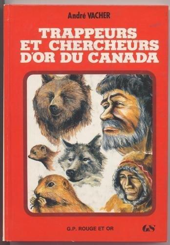 9782261008865: Trappeurs et chercheurs d'or au canada