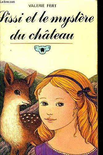 Sissi et le mystere du chateau: Fert Val?rie