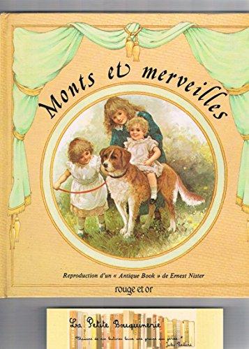 9782261011773: Monts et merveilles : reproduction d'un