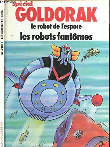 9782261012442: Les robots fantomes