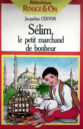 9782261020874: Selim, le petit marchand de bonheur