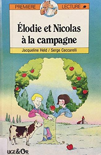 Elodie Et Nicolas a La Campagne, Premiere Lecture Par Held Et Ceccarelli: HELD ET CECCARELLI