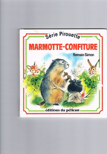 9782261021321: Marmotte confiture