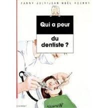9782261026555: Qui a peur du dentiste ?