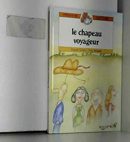 Le Chapeau voyageur (Première lecture): Claude Simon