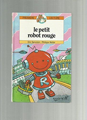 9782261035762: Le petit robot rouge