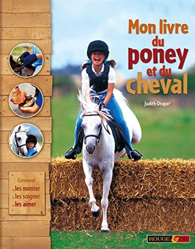 Mon livre du poney et du cheval: n/a