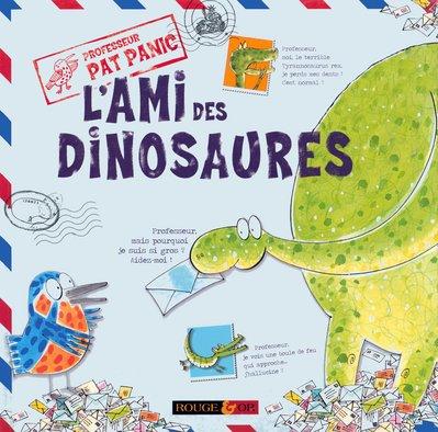 9782261402007: L'ami des dinosaures : Professeur Pat Panic (Ancien prix Editeur: 7.9 Euros )
