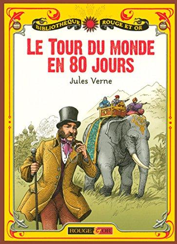 9782261402120: Le Tour Du Monde En 80 Jours