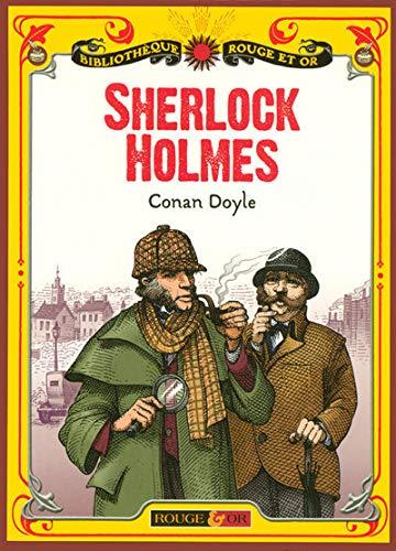Sherlock Holmes : Six Enquêtes (Bibliothèque Rouge: Arthur Conan Doyle