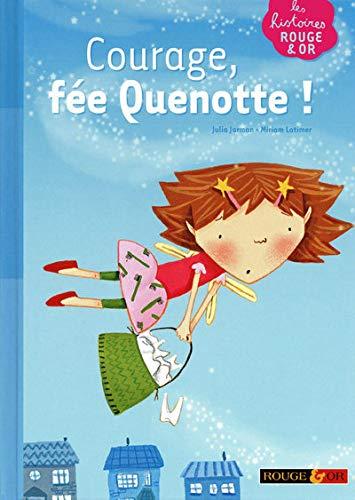 9782261402595: Courage, fée Quenotte !