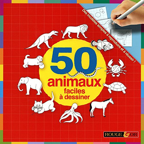 9782261402922: 50 animaux faciles a dessiner (French Edition)