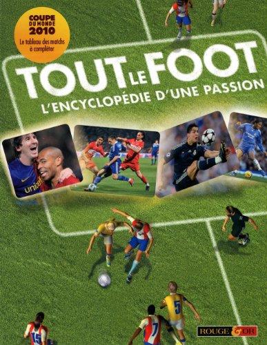 9782261403431: Tout le foot : L'encyclop�die d'une passion
