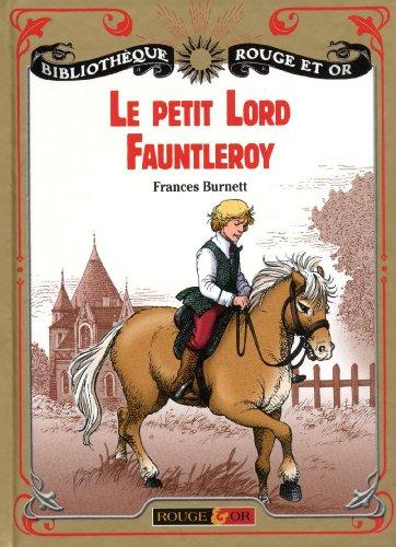 Le petit lord Fauntleroy: Frances Hodgson Burnett