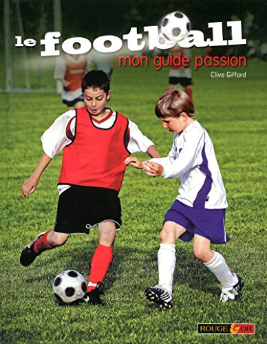 9782261404148: football mon guide passion
