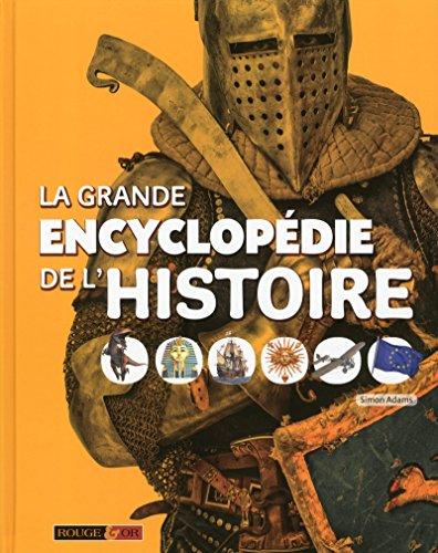 La grande encyclopédie de l'Histoire: Simon Adams